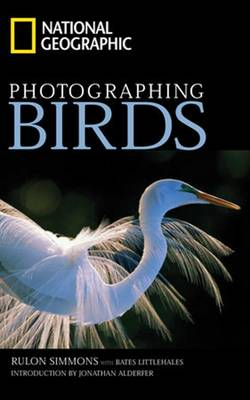 National Geographic Photographing Birds (Paperback)