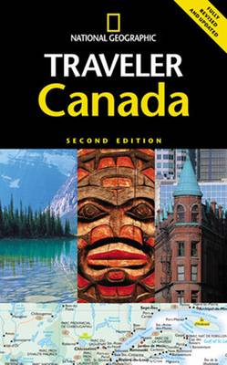National Geographic Traveler: Canada, Second Edition (Paperback)