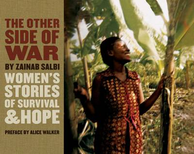 The Other Side of War: Women's Stories of Survival & Hope (Hardback)