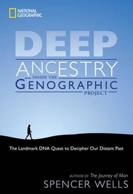 Deep Ancestry: Inside the Genographic Project (Hardback)