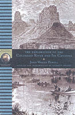 The Exploration Of The Colorado River And Its Canyons (Paperback)