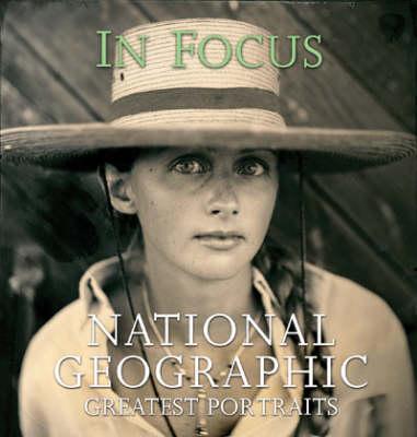In FocusNational Geographic Greatest Portraits (Hardback)