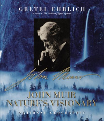 John Muir: Nature's Visionary (Hardback)