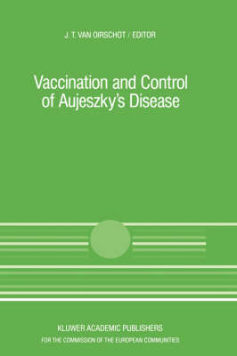 Vaccination and Control of Aujeszky's Disease - Current Topics in Veterinary Medicine 49 (Hardback)