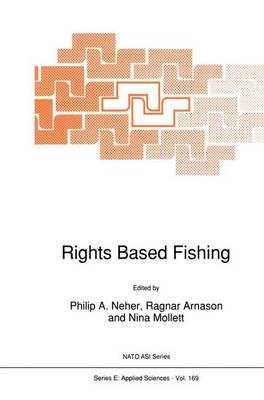 Rights Based Fishing - Nato Science Series E: 169 (Hardback)