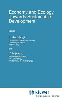 Economy & Ecology: Towards Sustainable Development - Economy & Environment 1 (Hardback)