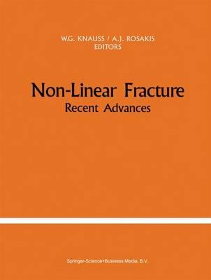 Non-Linear Fracture: Recent Advances (Hardback)