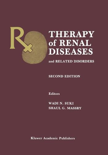 Therapy of Renal Diseases and Related Disorders (Hardback)