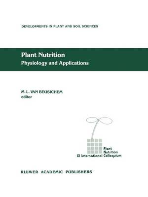 Plant Nutrition - Physiology and Applications - Developments in Plant and Soil Sciences 41 (Hardback)