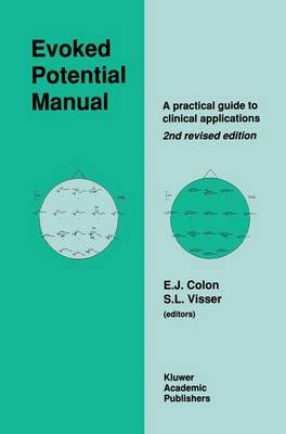 Evoked Potential Manual: A Practical Guide to Clinical Applications (Hardback)