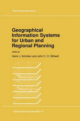 Geographical Information Systems for Urban and Regional Planning - GeoJournal Library 17 (Hardback)