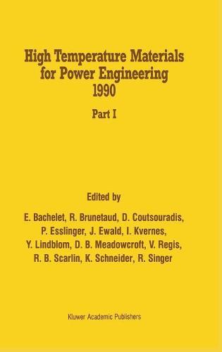 High Temperature Materials for Power Engineering 1990 (Hardback)