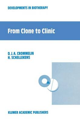 From Clone to Clinic (Hardback)