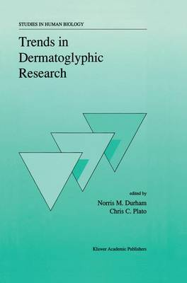 Trends in Dermatoglyphic Research - Studies in Human Biology 1 (Hardback)