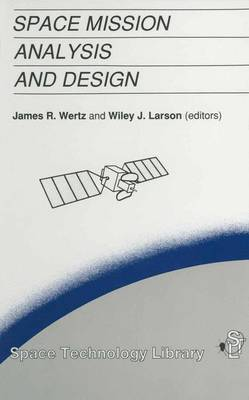 Space Mission Analysis and Design - Space Technology Library 2 (Paperback)