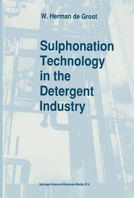 Sulphonation Technology in the Detergent Industry (Hardback)