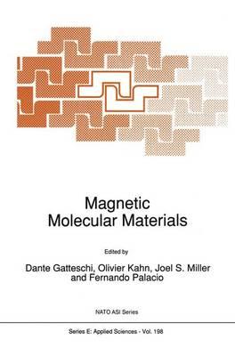 Magnetic Molecular Materials - Nato Science Series E: 198 (Hardback)