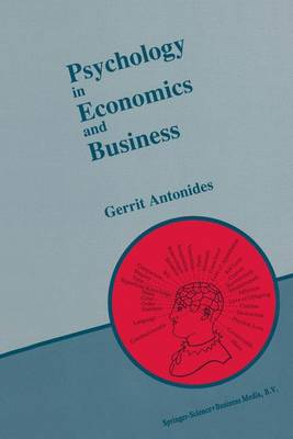 Psychology in Economics and Business: An Introduction to Economic Psychology (Hardback)