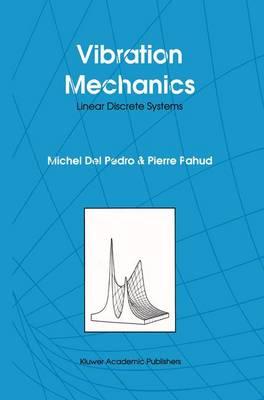 Vibration Mechanics: Linear Discrete Systems (Hardback)