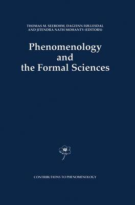 Phenomenology and the Formal Sciences - Contributions To Phenomenology 8 (Hardback)