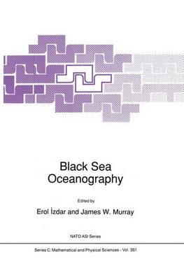 Black Sea Oceanography - NATO Science Series C 351 (Hardback)