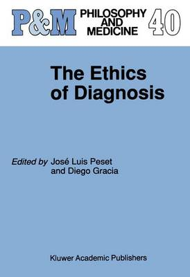 The Ethics of Diagnosis - Philosophy and Medicine 40 (Hardback)