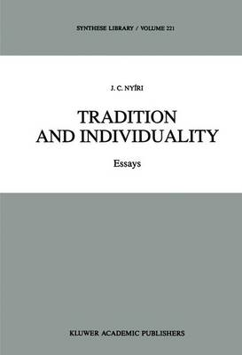 Tradition and Individuality: Essays - Synthese Library 221 (Hardback)