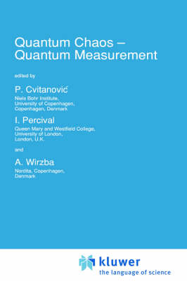 Quantum Chaos - Quantum Measurement - NATO Science Series C 358 (Hardback)
