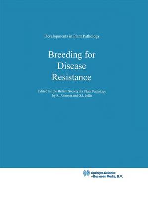 Breeding for Disease Resistance - Developments in Plant Pathology 1 (Hardback)