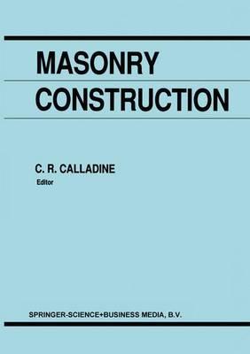 Masonry Construction: Structural Mechanics and Other Aspects (Hardback)