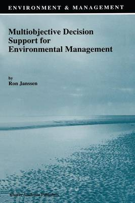 Multiobjective Decision Support for Environmental Management - Environment and Management v. 2 (Hardback)
