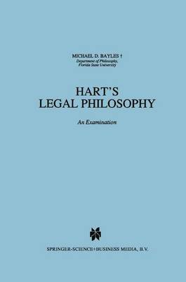 Hart's Legal Philosophy: An Examination - Law and Philosophy Library 17 (Hardback)