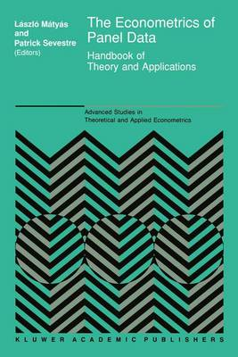 The Econometrics of Panel Data: Handbook of Theory and Applications - Advanced Studies in Theoretical and Applied Econometrics v. 28 (Hardback)