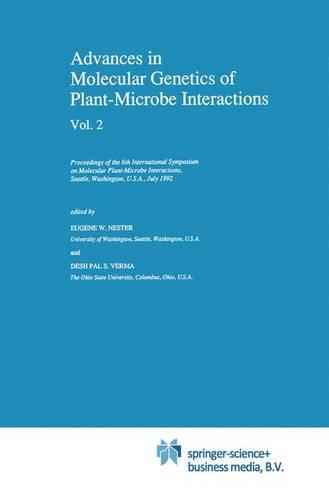 Advances in Molecular Genetics of Plant-Microbe Interactions, Vol. 2: Proceedings of the 6th International Symposium on Molecular Plant-Microbe Interactions, Seattle, Washington, U.S.A., July 1992 - Current Plant Science and Biotechnology in Agriculture 14 (Hardback)