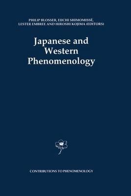 Japanese and Western Phenomenology - Contributions To Phenomenology 12 (Hardback)