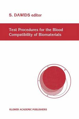 Test Procedures for the Blood Compatibility of Biomaterials (Hardback)