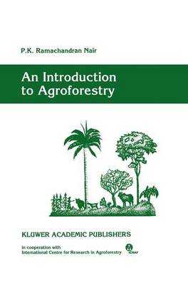 An Introduction to Agroforestry (Paperback)