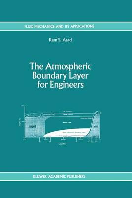 The Atmospheric Boundary Layer for Engineers - Fluid Mechanics and Its Applications 17 (Hardback)