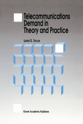 Telecommunications Demand in Theory and Practice (Hardback)