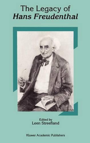 The Legacy of Hans Freudenthal (Hardback)