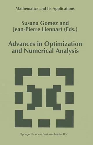 Advances in Optimization and Numerical Analysis - Mathematics and Its Applications 275 (Hardback)