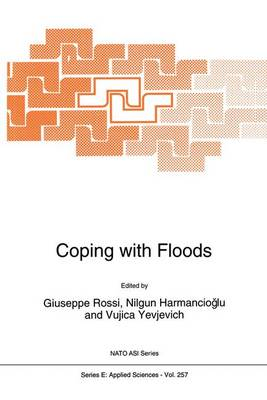 Coping with Floods - Nato Science Series E: 257 (Hardback)