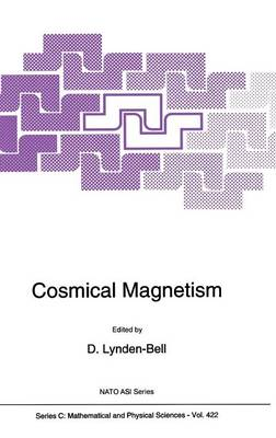 Cosmical Magnetism - NATO Science Series C 422 (Hardback)