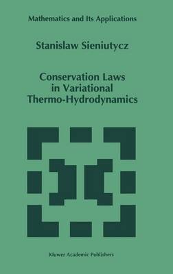 Conservation Laws in Variational Thermo-Hydrodynamics - Mathematics and Its Applications 279 (Hardback)