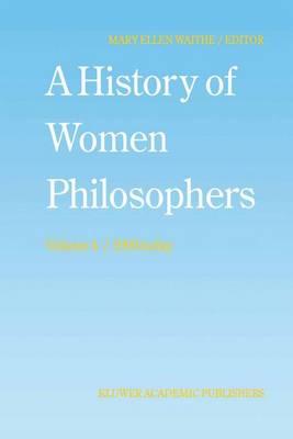 A History of Women Philosophers: Contemporary Women Philosophers, 1900-Today - History of Women Philosophers 4 (Hardback)