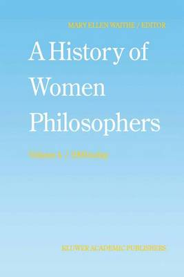 A History of Women Philosophers: Contemporary Women Philosophers, 1900-Today - History of Women Philosophers 4 (Paperback)