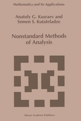Nonstandard Methods of Analysis - Mathematics and Its Applications 291 (Hardback)