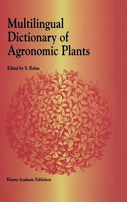 Multilingual Dictionary of Agronomic Plants (Hardback)