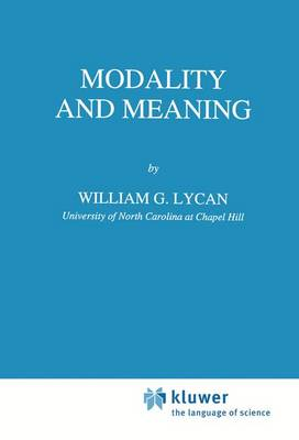 Modality and Meaning - Studies in Linguistics and Philosophy 53 (Paperback)
