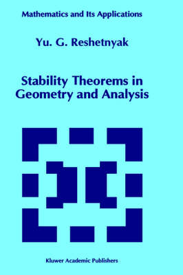 Stability Theorems in Geometry and Analysis - Mathematics and Its Applications 304 (Hardback)
